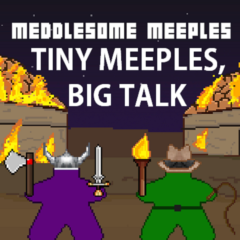 Tiny Meeples, Big Talk