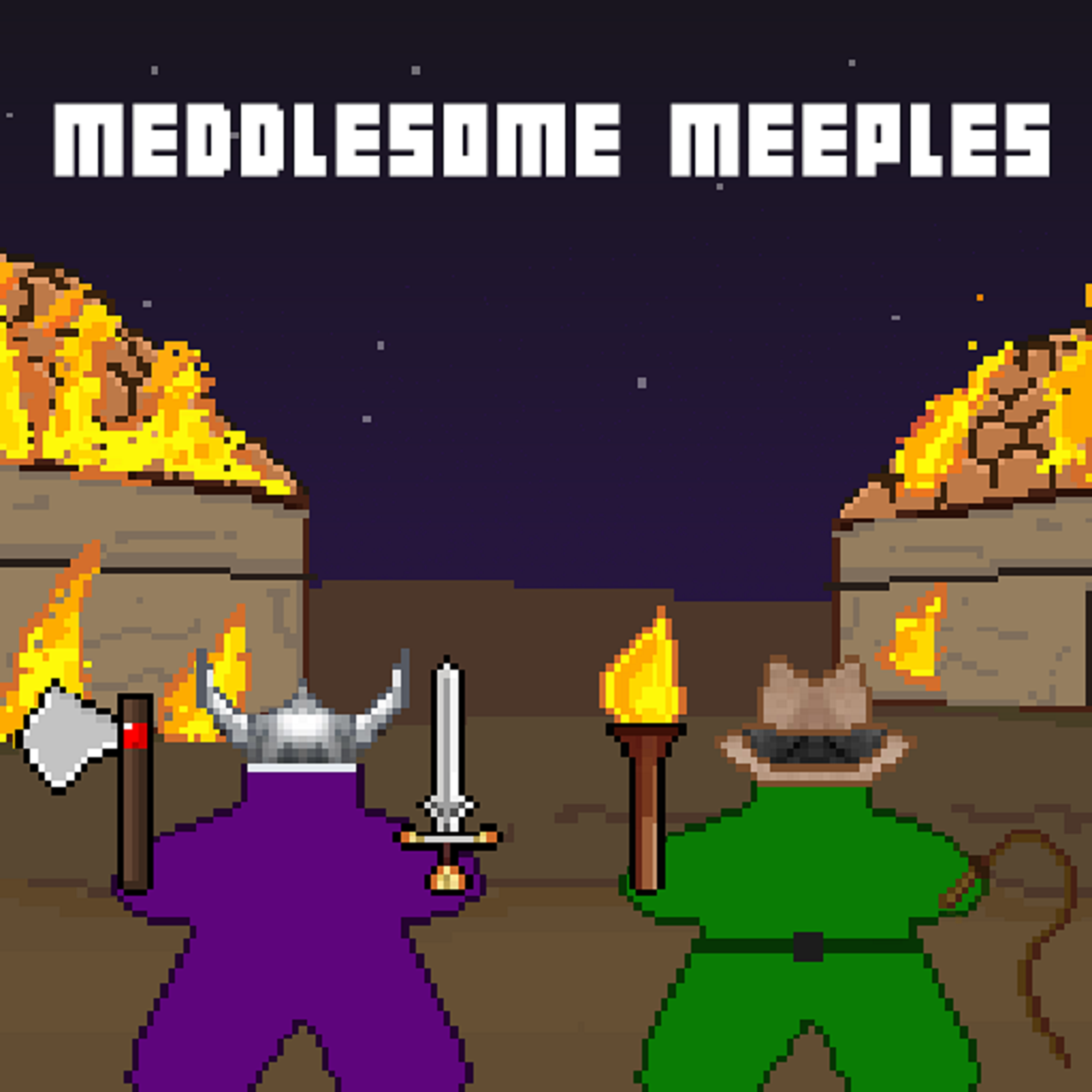 The Meddlesome Meeples